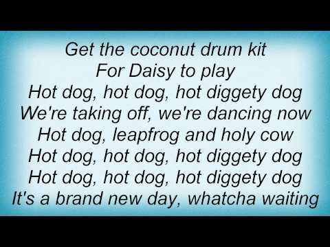 They Might Be Giants - Hot Dog! Lyrics
