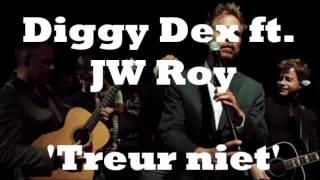 Diggy Dex ft. JW Roy -