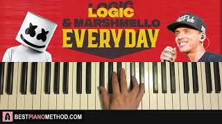 HOW TO PLAY - Marshmello & Logic - EVERYDAY (Piano Tutorial Lesson)