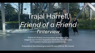 Interview Trajal Harrell | Les Soirées Nomades - mars 2021