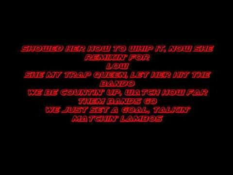 Fetty Wap Trap Queen Crankdat Remix Lyrics
