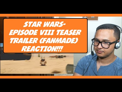 Star Wars: Episode VIII Teaser Trailer (FanMade) REACTION!!!