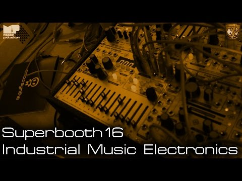 Industrial Music Electronics - Superbooth 2016