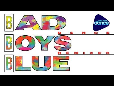 Bad Boys Blue  - Dance Remixes (1994)