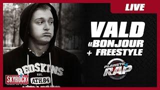 """Vald """"Bonjour"""" + Freestyle dans Planète Rap !"""
