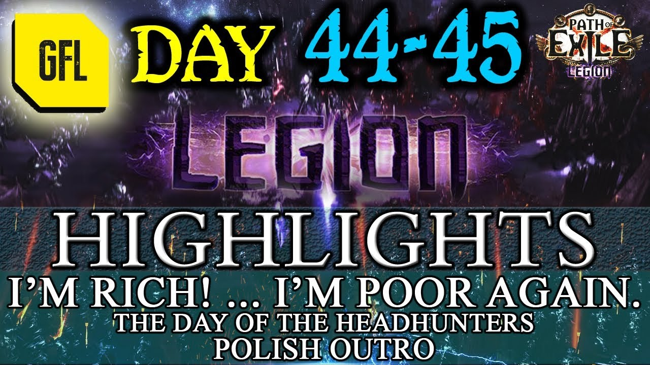 Path of Exile 3.7: LEGION DAY # 44 - 45 Highlights