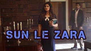 SUN LE ZARA   1921   FULL AUDIO SONG   ZARIN KHAN & KARAN KUNDRRA  