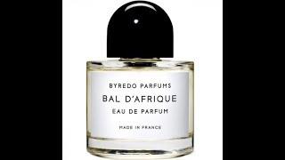 Byredo Bal d'Afrique Fragrance Review (2009)