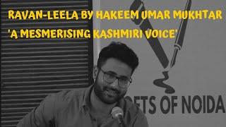Ravan Leela - Hakeem Umar Mukhtar - Poets of Noida - Urdu Poetry