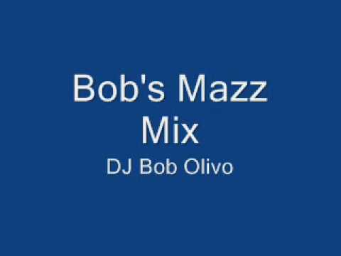 Bob's Mazz Mix.wmv