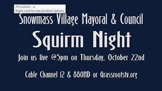 Squirm Night 2020 - Snowmass Village Mayoral and Council Candidates