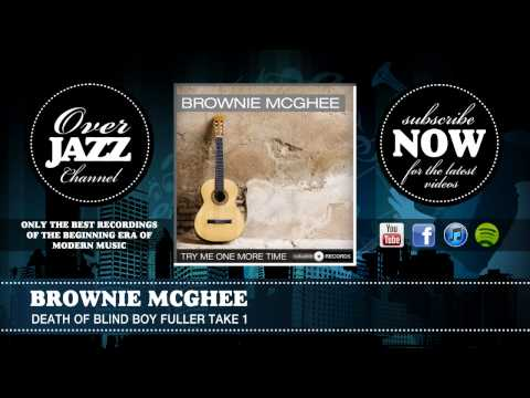 Brownie McGhee - Death Of Blind Boy Fuller Take 1 (1941)
