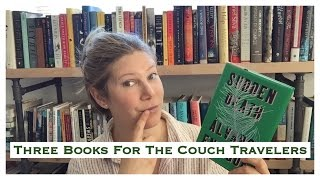 Three Books for the Couch Travelers