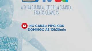 Chegou o Canal PIPG KIDS