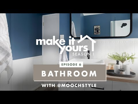 Make It Yours - Season 1 - Bathroom/Ensuite with @moochstyle
