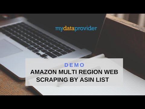 Amazon multi region web scraping by ASIN list demo