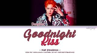 KIM DONGHAN (김동한) – GOOD NIGHT KISS (Coded Lyrics Eng/Rom/Han/가사)