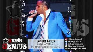 Dexta Daps - Bad Gyal 21 (Raw) 21 Riddim - March 2017