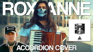 Arizona Zervas - ROXANNE (Official Accordion Cover)
