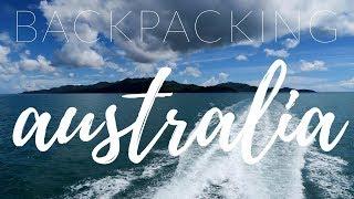 BACKPACKING EAST COAST AUSTRALIA 2017