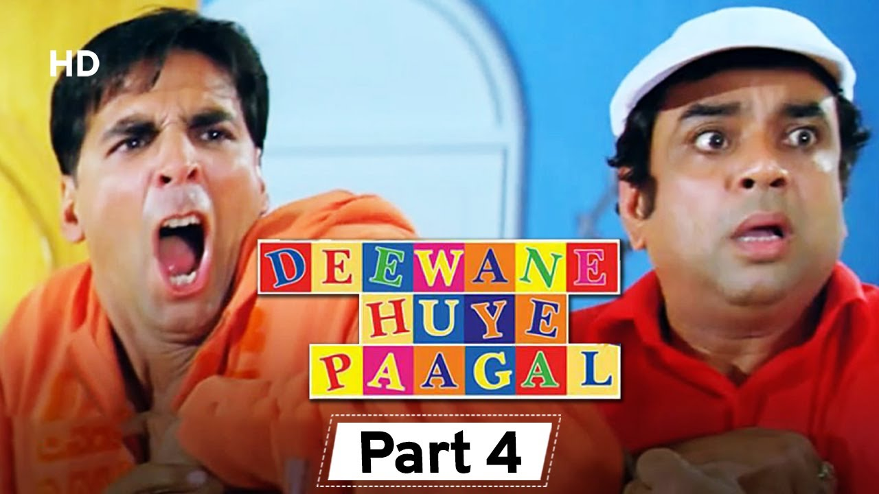 Deewane Huye Paagal - Superhit Comedy Movie Part 4-  Akshay Kumar - Johnny Lever - Paresh Rawal