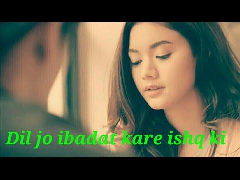 dil-jo-ibadat-kare-ishq-ki-sad-(-whatsapp-status-)