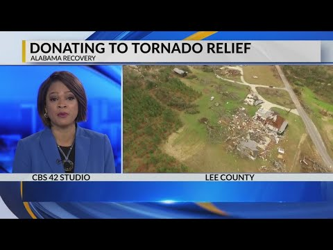 Donating to tornado relief in Lee County – Alabama Alerts