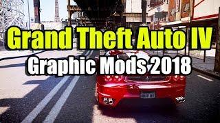 GTA 4 Graphic Mods 2018 - обзор крутых графических модов 2018, инструкция