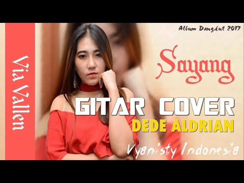 Dangdut Rock, Sayang - Via Vallen (Gitar version) by Dede Aldrian