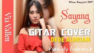 Download Lagu Dangdut Rock, Sayang - Via Vallen (Gitar version) by Dede Aldrian Mp3