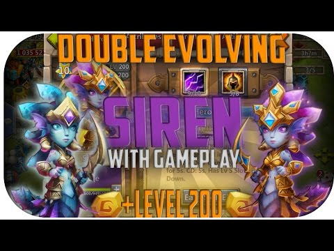 Double Evolving Siren And Taking Her Straight To Level 200 With Gameplay! [Castle Clash Raw]