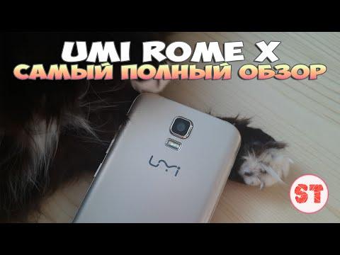 Umi Rome X - полный и честный обзор смартфона