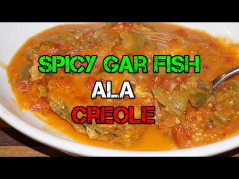 Spicy Gar Fish Ala Creole