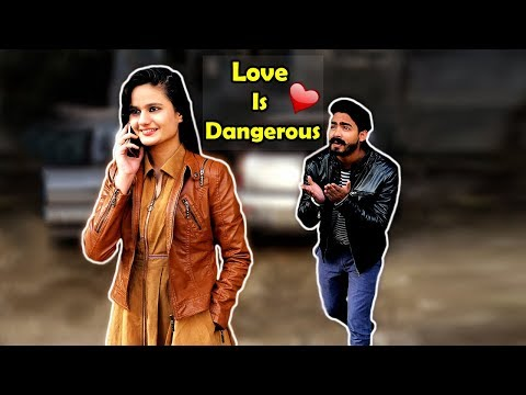LOVE IS DANGEROUS || FUNNY VIDEO,VINES || The Rahul Sharma -YouTube