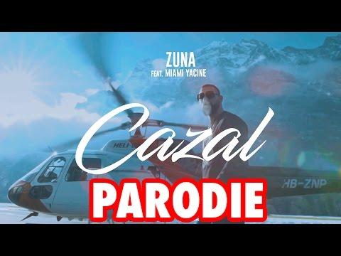 ZUNA - CAZAL feat. MIAMI YACINE (PARODIE)