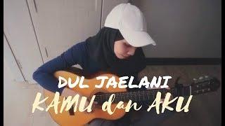 Dul Jaelani - Kamu dan Aku (Cover by Trimela Winda)