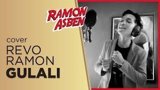 Download Lagu REVO RAMON - GULALI [ COVER ] mp3