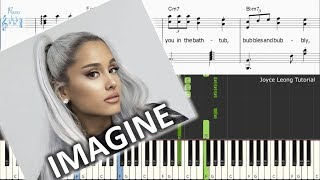 Ariana Grande - Imagine - Piano Tutorial & Sheets