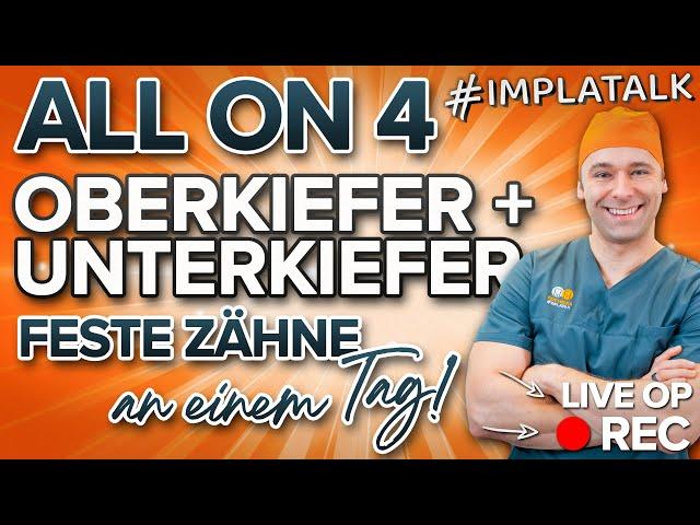 Feste Zähne an 1 Tag: All on 4 im Oberkiefer + Unterkiefer mit 8 Implantaten! LIVE OP 📽