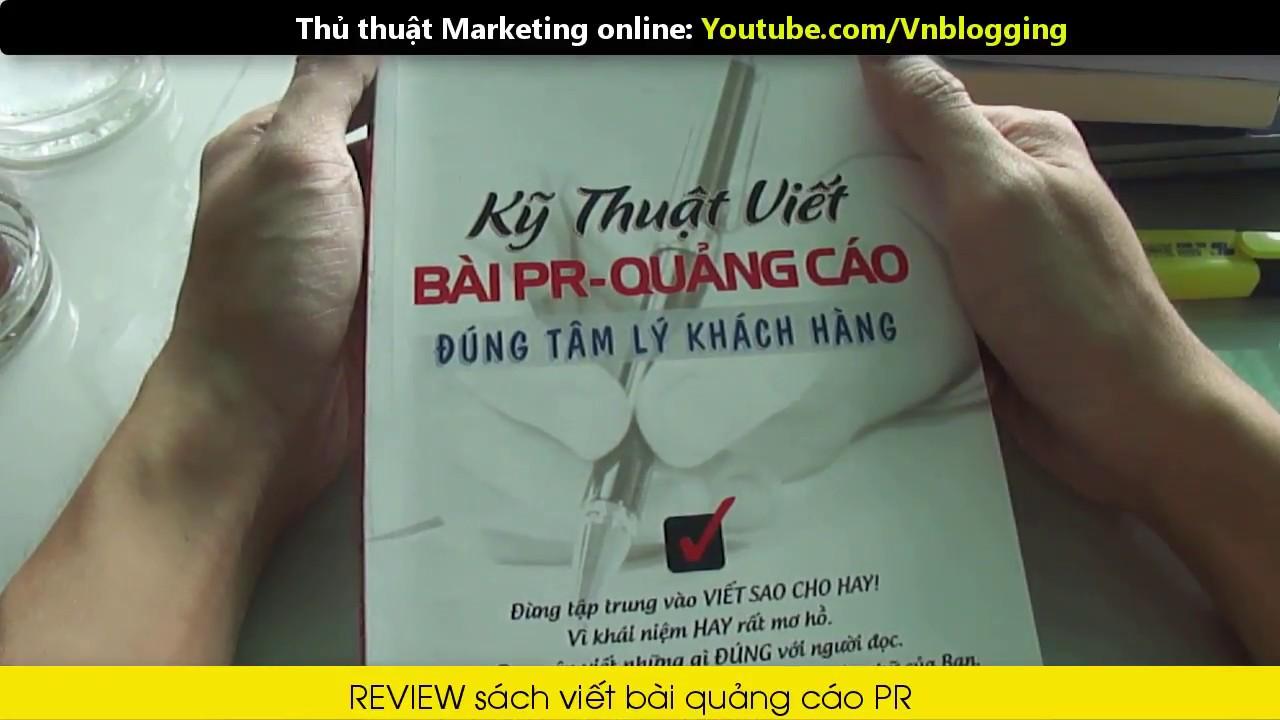 [Review] Sách Kỹ thuật viết bài PR – Quảng cáo đúng tâm lý khách hàng