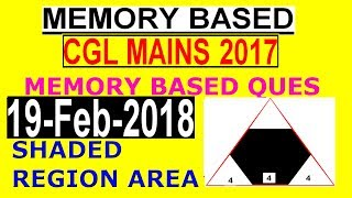 SSC CGL MATH MAINS EXAM ANALYSIS and solution of questions based on memory IN DETAIL 19 feb 2018