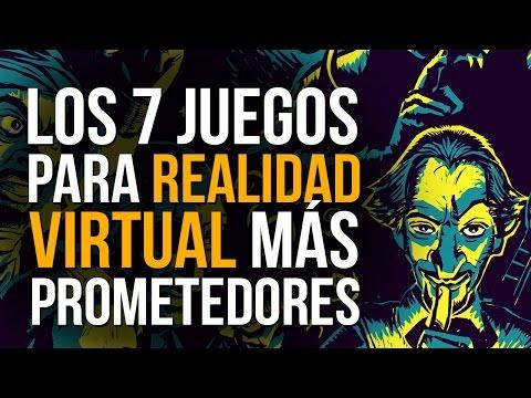 LOS 7JUEGOS para REALIDAD VIRTUAL MÁS PROMETEDORES - Próximos lanzamientos