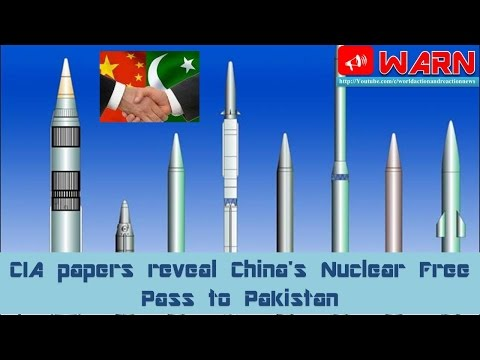 CIA papers reveal China's Nuclear Free Pass to Pakistan