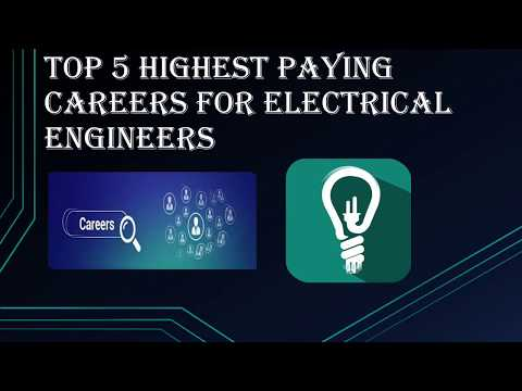 Top 5 Highest Paying Careers For Electrical Engineers #005
