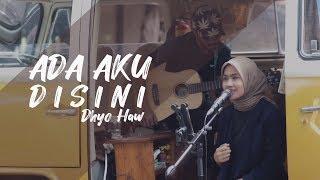 ADA AKU DISINI Dhyo Haw ( Aniendiva & Tofan Cover Version )