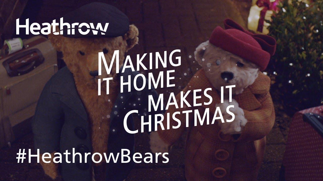 It Christmas.Official Heathrow 2018 Christmas Advert The Heathrow Bears Return Heathrowbears