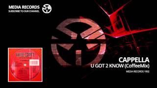 Cappella  - U Got 2 Know (Coffee Mix) 1992