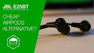 JBL E25BT Review: Worth $50 (3K)?