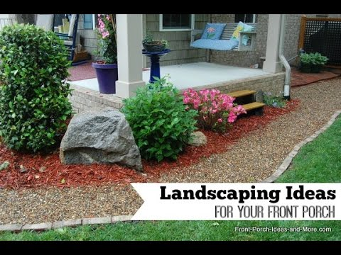 Front porch landscaping ideas for you youtube for Small front porch landscaping ideas