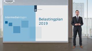 Intermediairdagen 2018-2019: Inkomstenbelasting -  Belastingplan 2019
